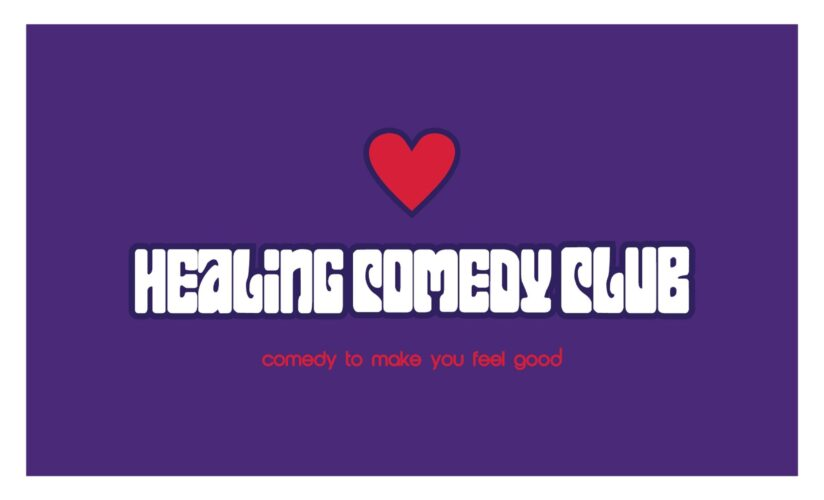 The Healing Comedy Club are back…