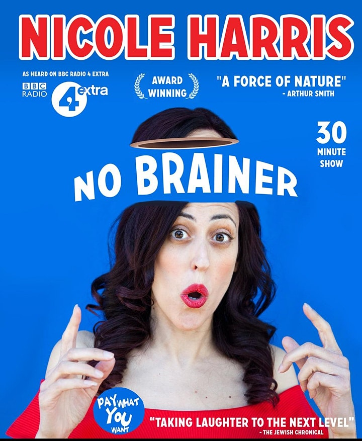 No Brainer by Nicole Harris at Healing Comedy Club
